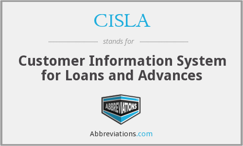 CISLA - Customer Information System for Loans and Advances