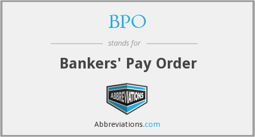BPO - Bankers' Pay Order