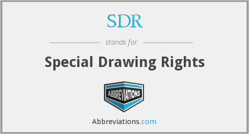 SDR - Special Drawing Rights