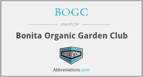 BOGC - Bonita Organic Garden Club