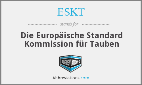 What does ESKT stand for?