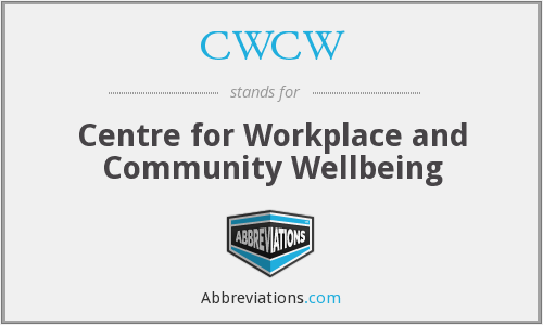 CWCW - Centre for Workplace and Community Wellbeing