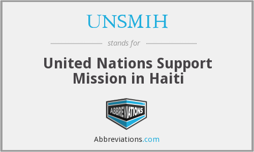 What does UNSMIH stand for?