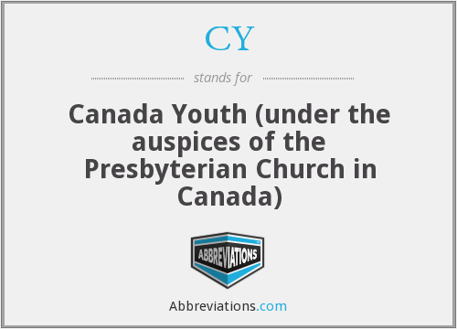 CY - Canada Youth (under the auspices of the Presbyterian Church in Canada)