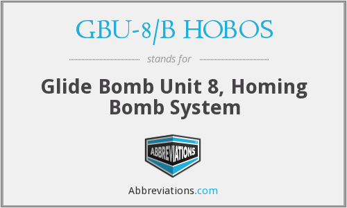 What does GBU-8/B HOBOS stand for?