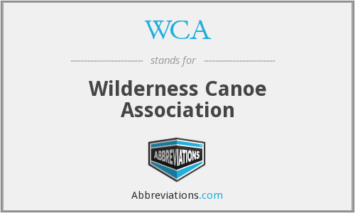 WCA - Wilderness Canoe Association