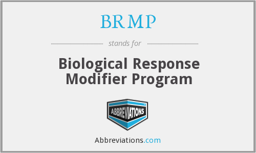 BRMP - Biological Response Modifier Program