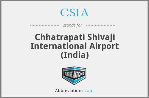 CSIA - Chhatrapati Shivaji International Airport (India)