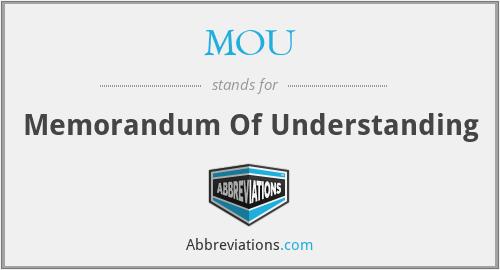 MOU - memorandum of understanding
