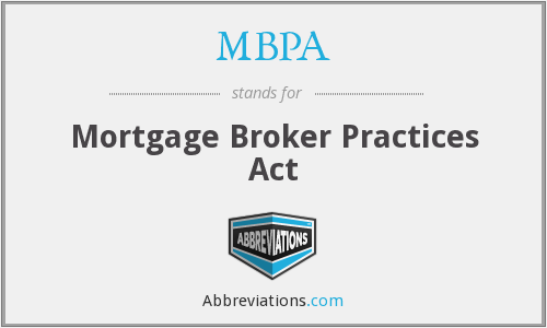 MBPA - Mortgage Broker Practices Act