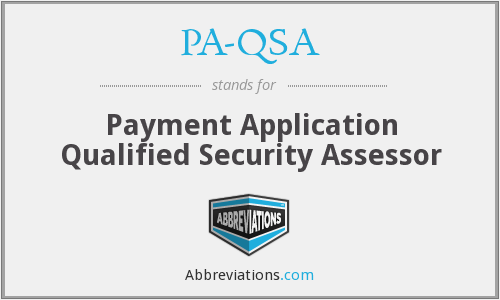What does PA-QSA stand for?