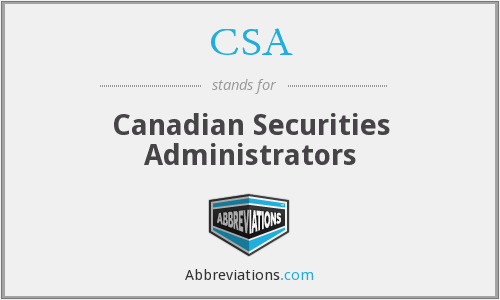 CSA - Canadian Securities Administrators