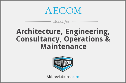 AECOM - Architecture, Engineering, Consultancy, Operations & Maintenance