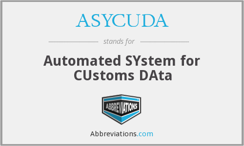 ASYCUDA - Automated SYstem for CUstoms DAta