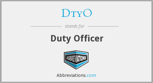 DtyO - Duty Officer