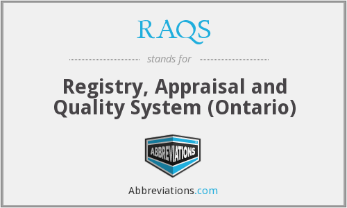 RAQS - Registry, Appraisal and Quality System (Ontario)
