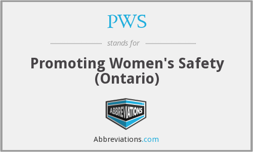 PWS - Promoting Women's Safety (Ontario)