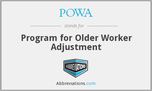 POWA - Program for Older Worker Adjustment