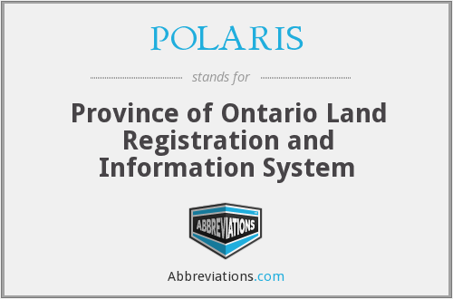 POLARIS - Province of Ontario Land Registration and Information System