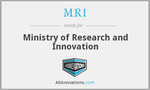 MRI - Ministry of Research and Innovation