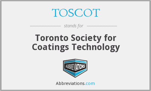 TOSCOT - Toronto Society for Coatings Technology