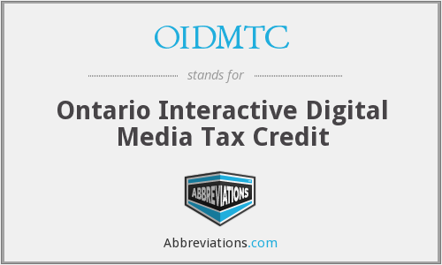 OIDMTC - Ontario Interactive Digital Media Tax Credit