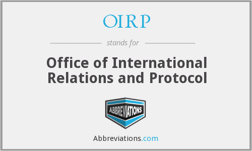 OIRP - Office of International Relations and Protocol