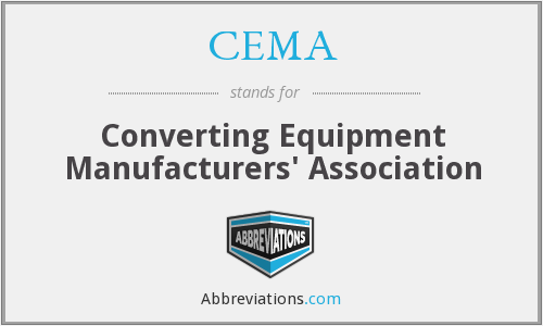CEMA - Converting Equipment Manufacturers' Association
