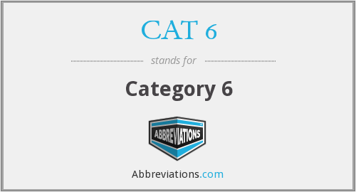 CAT 6 - Category 6