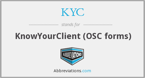 KYC - KnowYourClient (OSC forms)