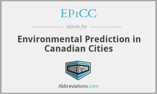 EPiCC - Environmental Prediction in Canadian Cities