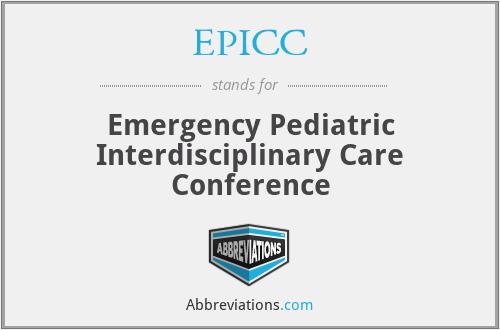 EPICC - Emergency Pediatric Interdisciplinary Care Conference