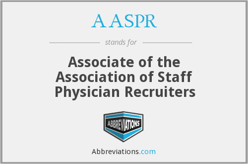 AASPR - Associate of the Association of Staff Physician Recruiters