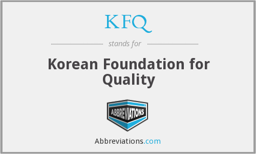 What does KFQ stand for?