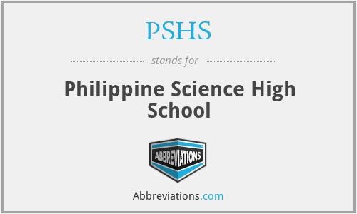 PSHS - Philippine Science High School