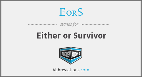 EorS - Either or Survivor