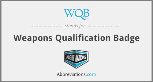 WQB - Weapons Qualification Badge