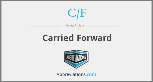 c/f - carried forward