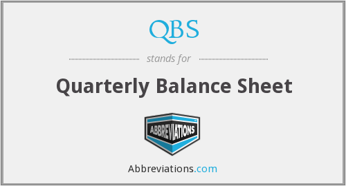 QBS - quarterly balance sheet