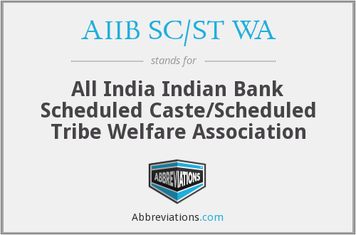 What does AIIB SC/ST WA stand for?