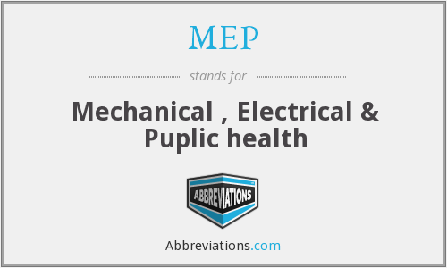 MEP - Mechanical , Electrical & Puplic health
