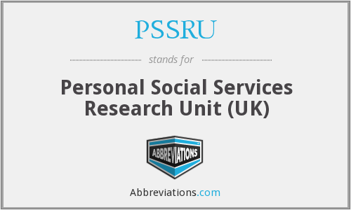 What does PSSRU stand for?