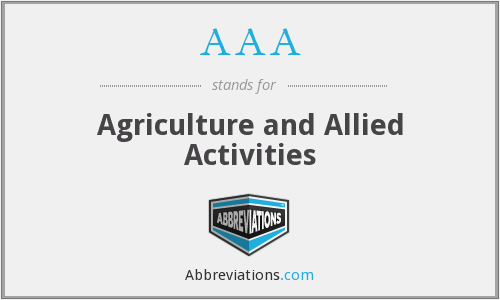AAA - Agriculture and Allied Activities
