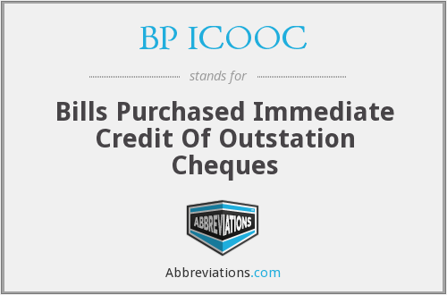 bp icooc - bills purchased immediate credit of outstation cheques
