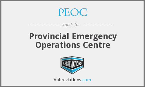 PEOC - Provincial Emergency Operations Centre