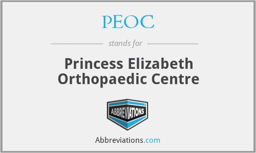 PEOC - Princess Elizabeth Orthopaedic Centre