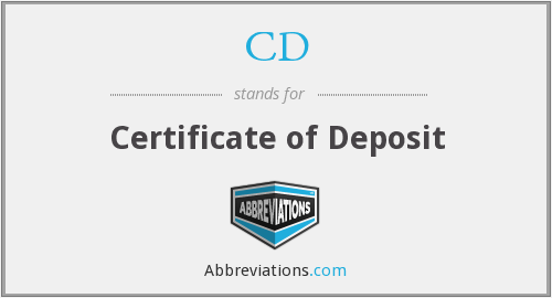 CD - Certificate of Deposit