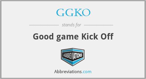 GGKO - Good game Kick Off