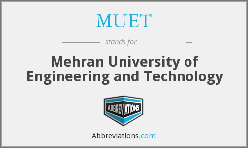 What does MUET stand for?