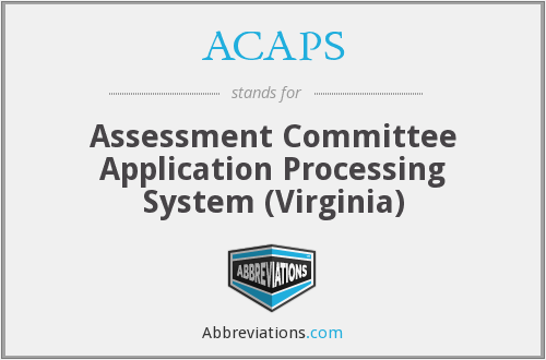 ACAPS - Assessment Committee Application Processing System (Virginia)